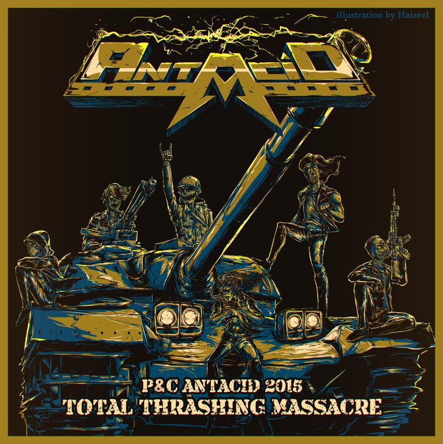 Antacid Total Thrashing Massacre by Haizeel