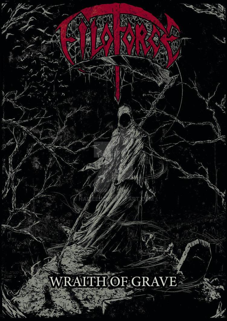 Filoforce - Wraith of Grave by Haizeel
