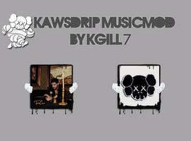 KawsDrip MusicMod by kgill77