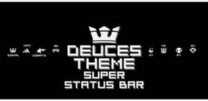 Deuces Statusbar Theme for Super Staus Bar.