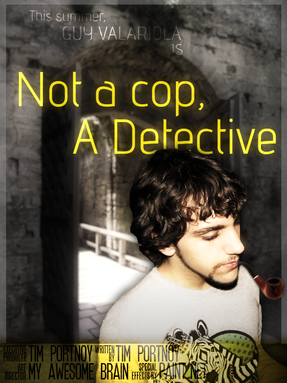 Not a Cop, A Detective by gamba11