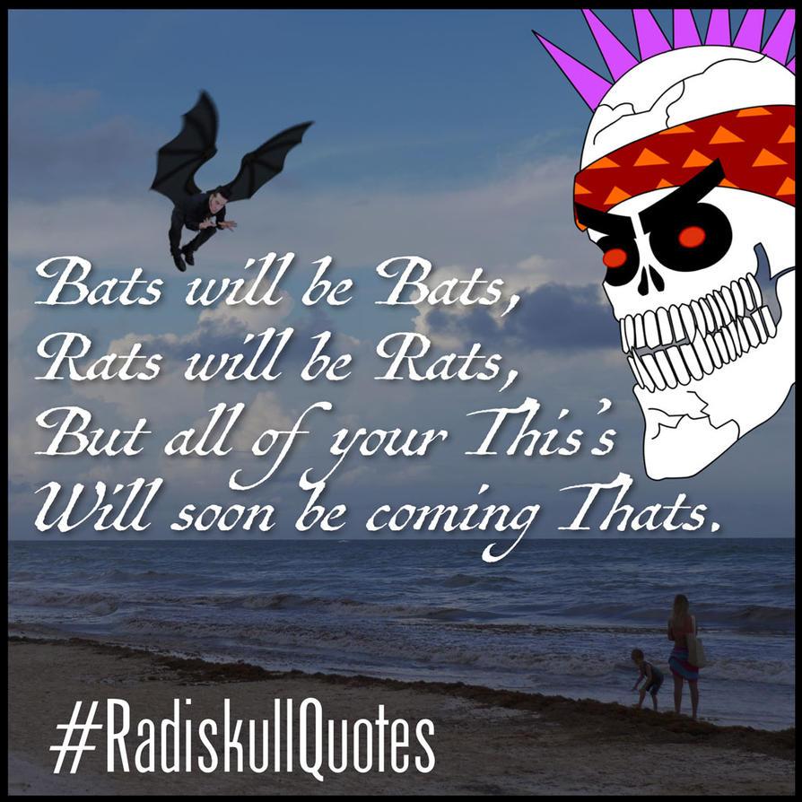 RadQuotes2-BatsWillBe-1-1024x by joesparks