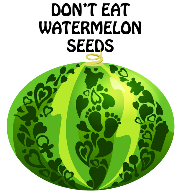 Don't eat watermelon seeds! by chante-cler
