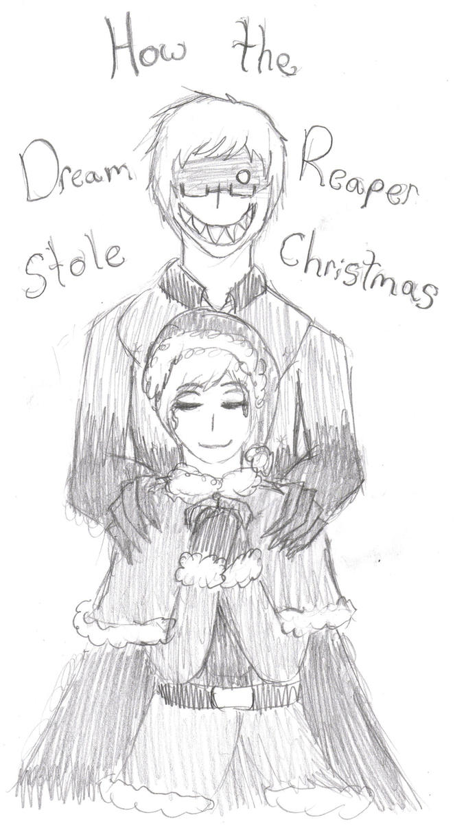 How the Dream Reaper Stole Christmas by KyoKyo866