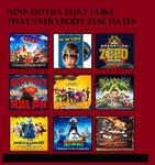 Nine Movies I-Like That Everybody Else Hates