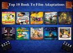Top 10 Books to Film Adaptations