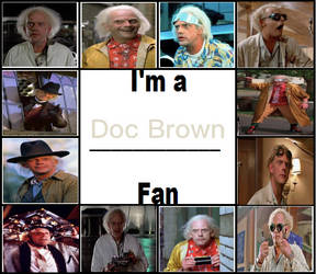I'm a Doc Brown Fan by Toongirl18