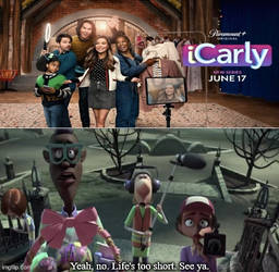 Life is too Short on iCarly reboot