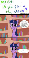 MLP Do you pee in the Shower? by LoCeri