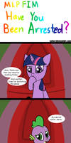 MLP Have You Been Arrested?