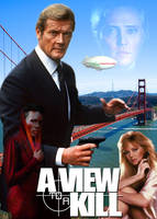 A View To A Kill - 007 - Poster by comandercool22