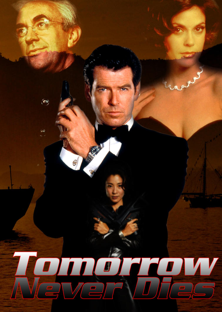 Tomorrow Never Dies Tomorrow never dies poster