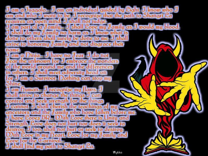 Juggalo Creed By Danataya1978 On Deviantart