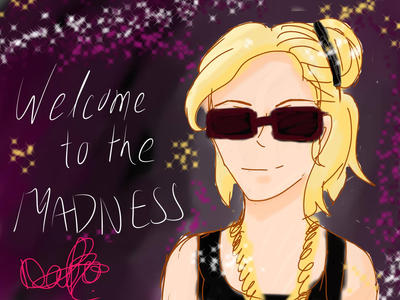 Welcome to the Madness by Ramtty