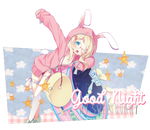 Good night, my sweet bunny. O u t.