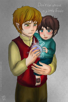 don't be afraid my little Frodo