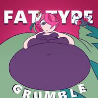FAT TYPE! (Fanart)