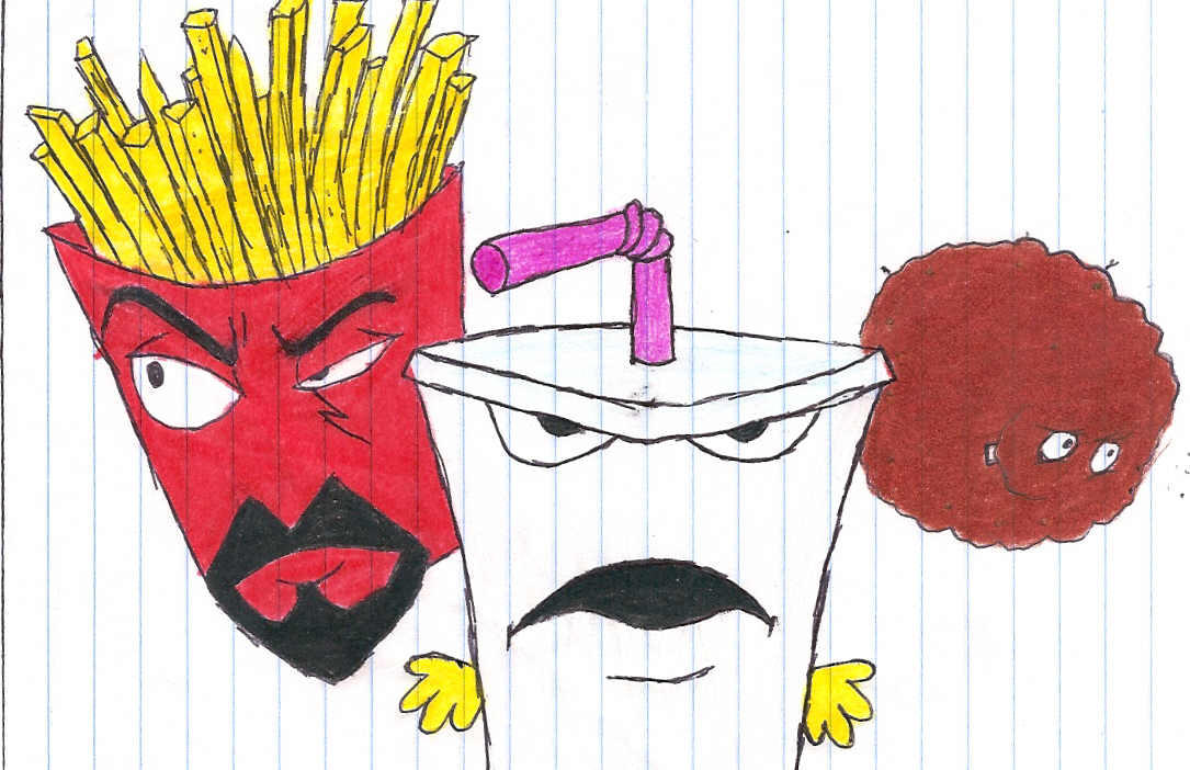 And if the aqua teen that belonged