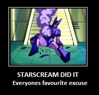 Starscream Did It by Wannabe-Star