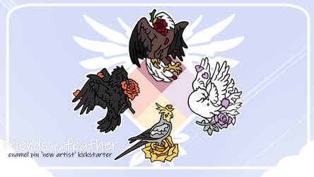 Friends of a Feather - Enamel Pin Kickstarter by QuillCoil