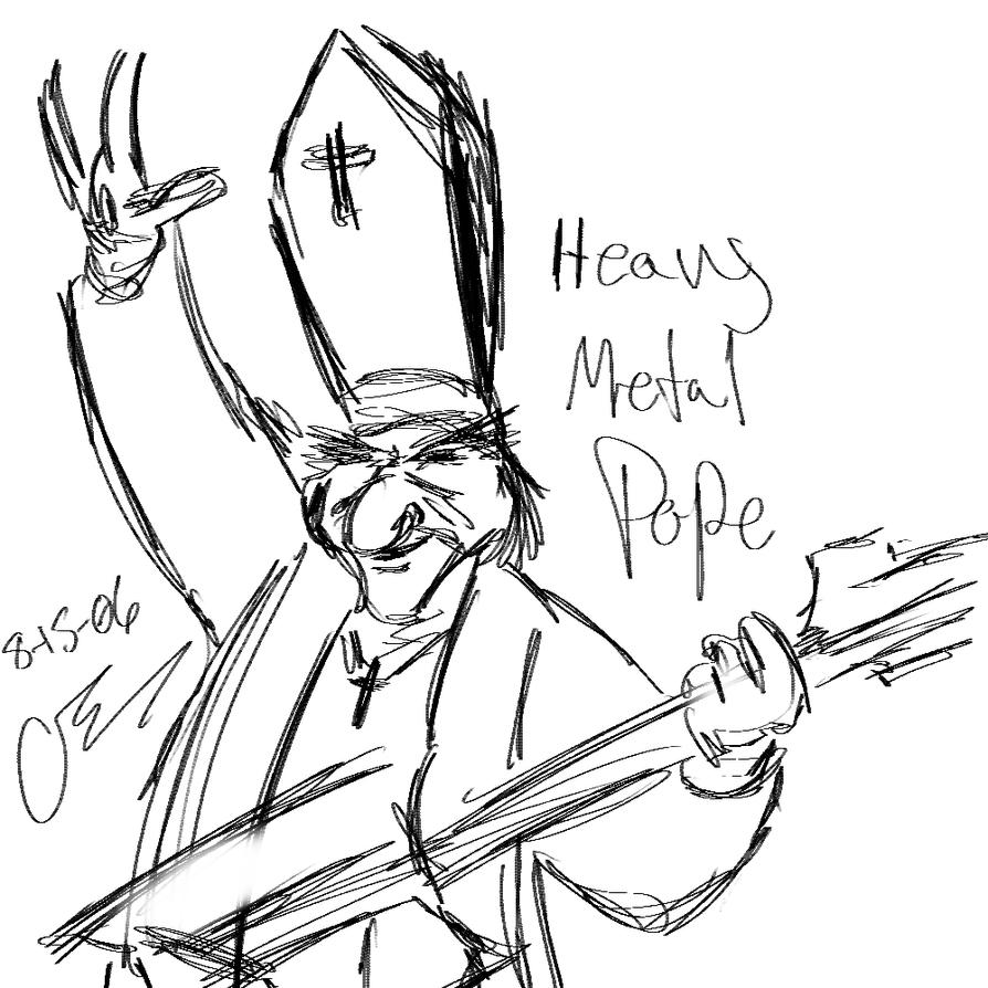 HeavyMetal Pope 30sec Sketch by charrio on DeviantArt