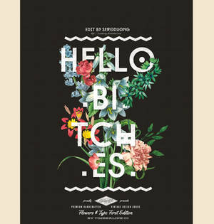 [Typography] Hello Bitches