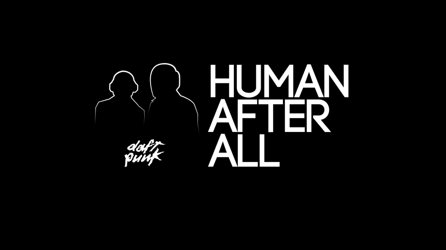 Human After All - Black by wiirock