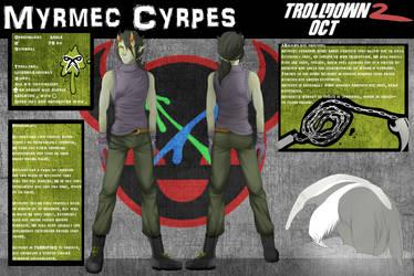 Trolldown 2 Contestant Bio: Myrmec Cyrpes by W-Gray