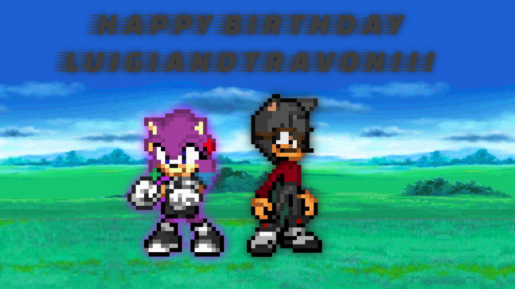 Happy Birthday luigiandtravon!!! by SuperShadeMario