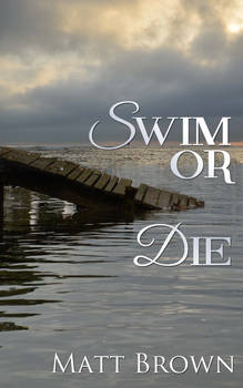Swim or die