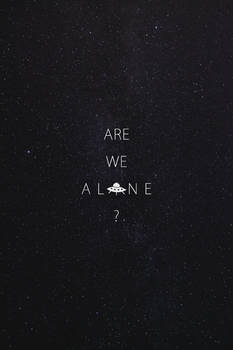 Are We Alone ?