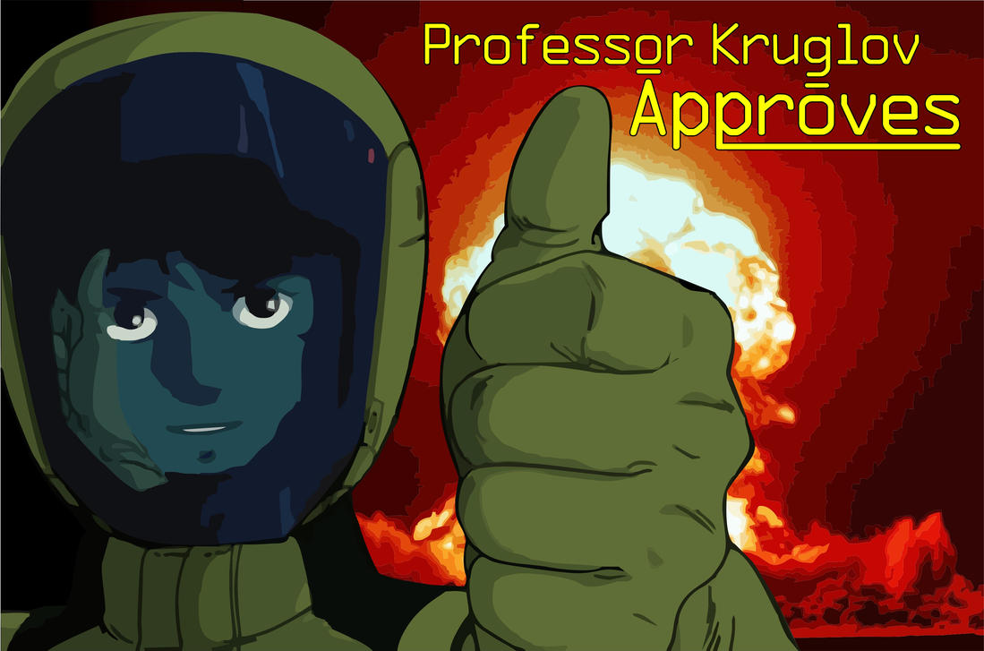 Professor Kruglov Approves by Vasilis-Moustakis