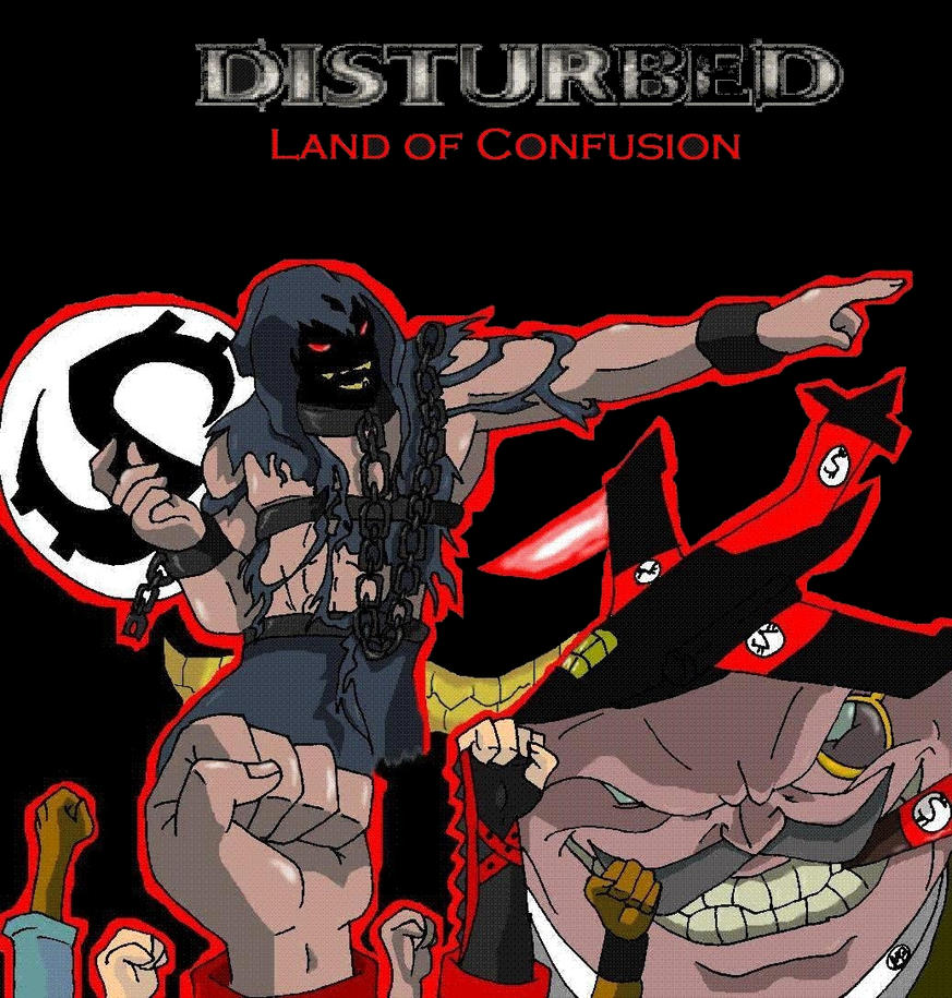 http://pre10.deviantart.net/877d/th/pre/i/2008/145/9/3/disturbed__land_of_confusion_by_metalbeast114.jpg