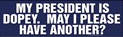 My president is dopey by AcidaliaAdrasteia