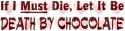 Death_By_Chocolate by AcidaliaAdrasteia