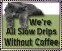 Slow Drips by AcidaliaAdrasteia