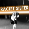 Racist Sister -- AVPM by cuttlefishbella