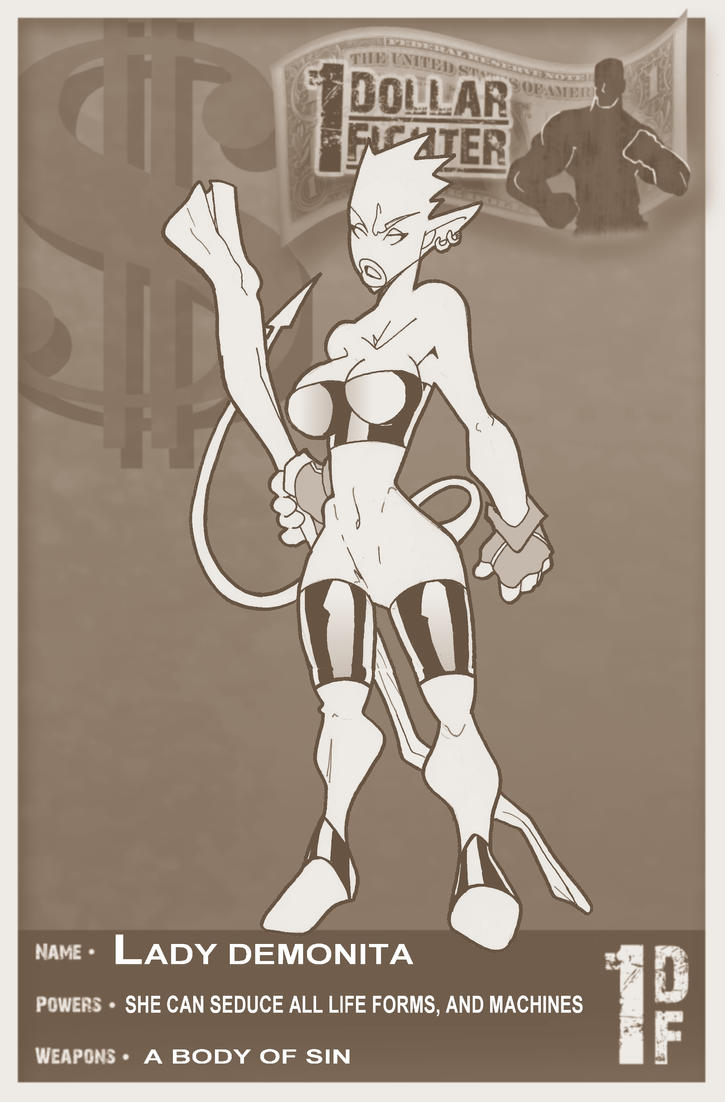 1 DOLLAR FIGTHER LADY DEMONITA by javipascual213