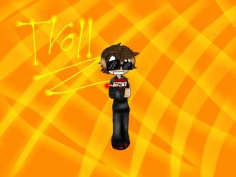 TROLLLLL by Swagfunkymonkey