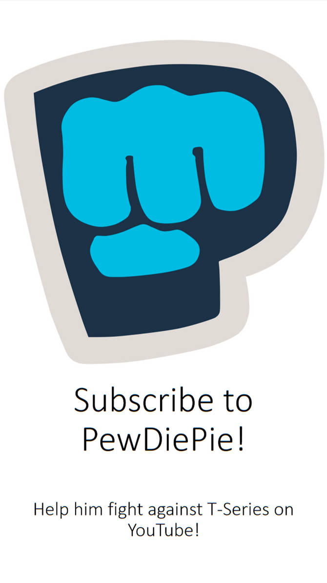 We lost, but 'Subscribe to PewDiePie' will remain.