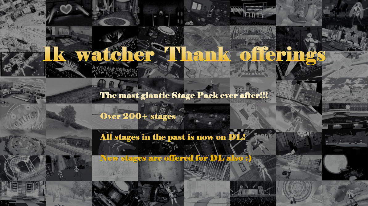 1k+ watchers Thank Offerings [DL link fixed]
