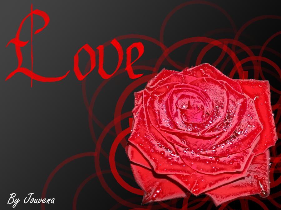 Love is like a red red... by Jouvena on DeviantArt