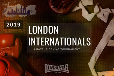 Get ready for the London Internationals 2019! by alesiaboxing