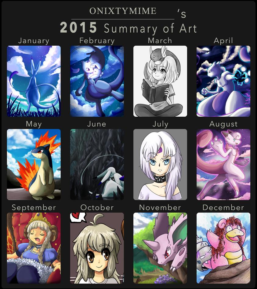 OnixTymime's 2015 Summary of Art by OnixTymime