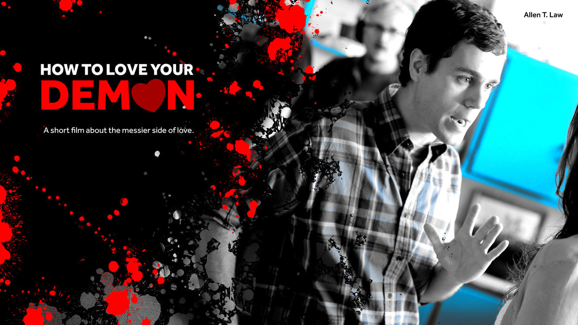 How to Love Your Demon Promo - Steve by RevDev