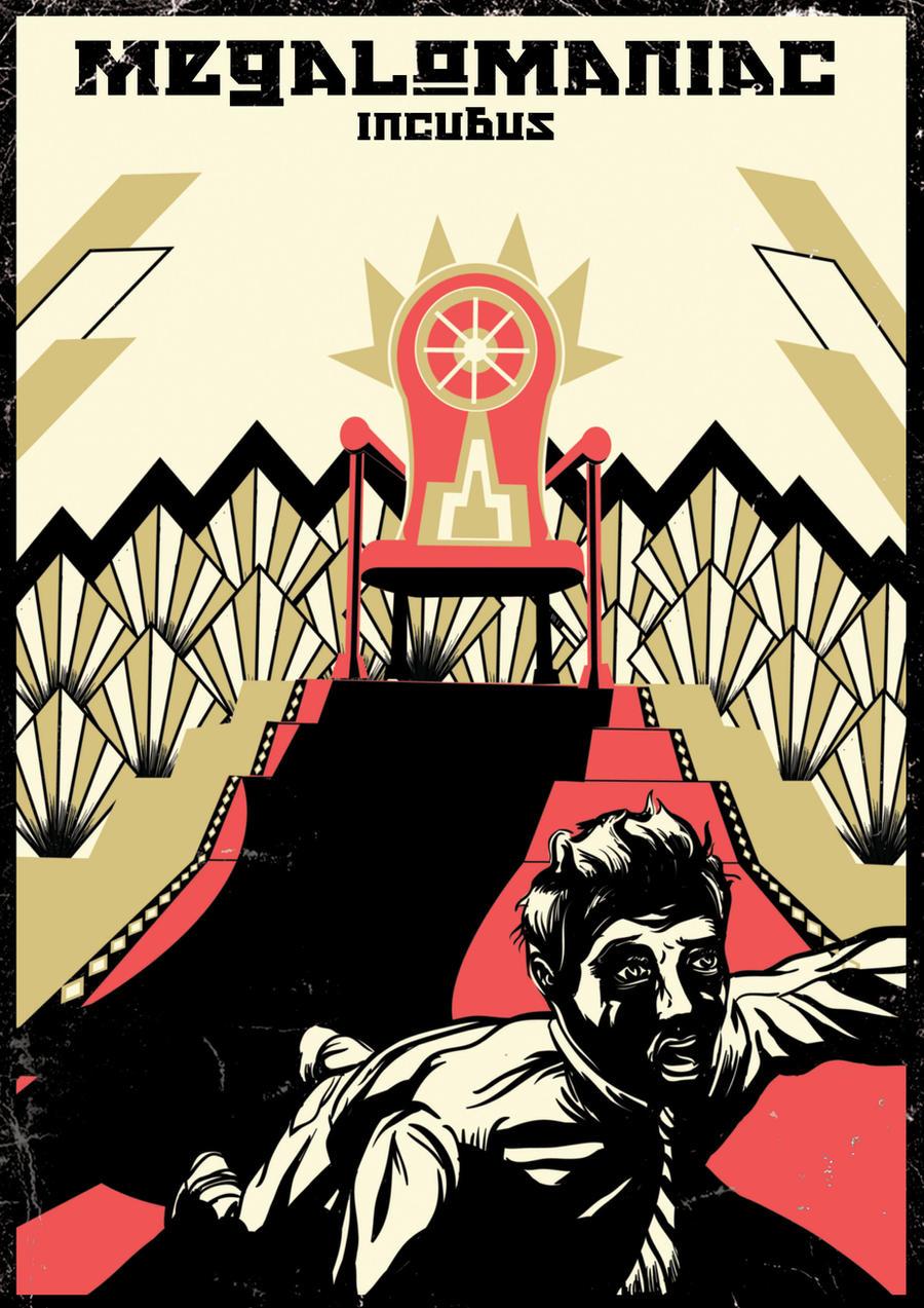 Incubus Megalomaniac Poster by Karpinsky on DeviantArt