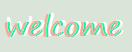 Welcome by MyaMunchkin