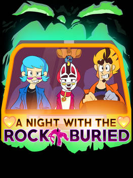 A Night With the Rock Buried