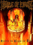 Cradle of Filth - Better to...