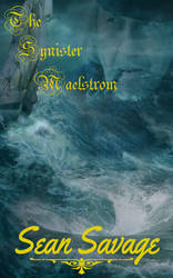 THE SYNISTER MAELSTROM